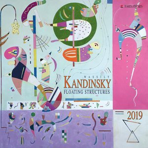 Calendrier 2019 Wassily Kandinsky - structures flottantes